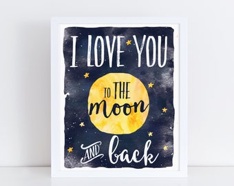 Nursery Wall Art, Love You To The Moon, Nursery Art, Boy Nursery Art, Girl Nursery Art, Watercolor Nursery Art, Kids Art, Modern Nursery Art