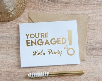 You're Engaged Let's Party Card, Gold Foil - Engagement Ring Card - Gold Engagement Card - Diamond Card - Engagement Card - Blank Card