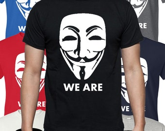 "T-shirt ""We are anonymous"" Tee-shirt humour idée cadeau ."