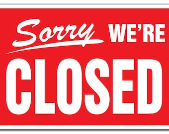 Sorry We Re Closed Etsy