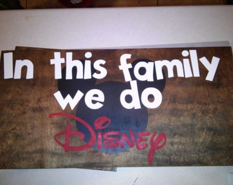 In this family we do Disney