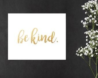 Be Kind // 8x10 Print
