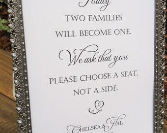 Wedding Sign, CHOOSE A SEAT Not A Side, Custom Wedding Sign, Personalized Wedding Sign, Wedding Signs, Wedding Decorations