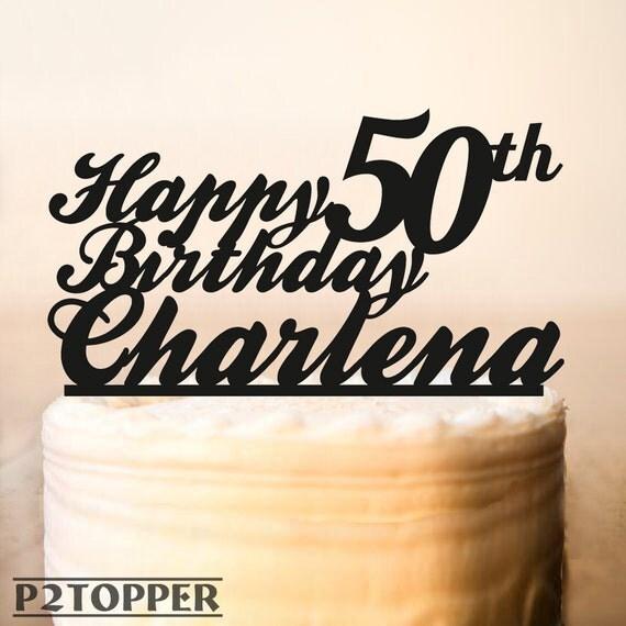 50th Birthday Cake TopperBirthday Name Cake TopperBirthday