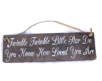 Twinkle Twinkle Little Star Do You Know How Loved You Are - Pallet Wood Sign - Twinkle Little Star - Baby Shower - Nursery Decor - Baby Gift