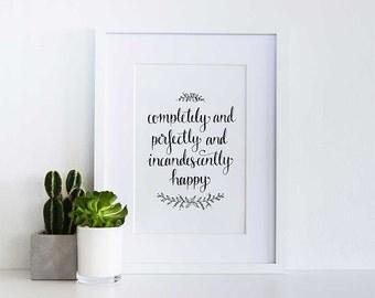 Incandescently Happy Print