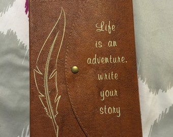 Life is an Adventure. Write Your Story