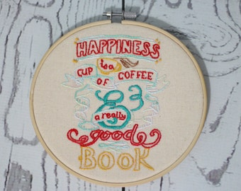 Happiness Embroidery Hoop Art