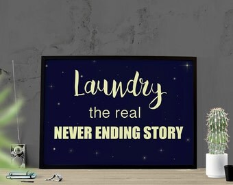 Never Ending Story Funny Printable Laundry Room Mother's Day Funny Gift Print Gift for Mom Funny Gift Mom Laundry Decor Poster Mother Humor