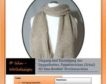 PDF Anleitung Strickmaschine DB justieren, patentstricken für Brother Maschinen MS00001, Machine knitting Pattern