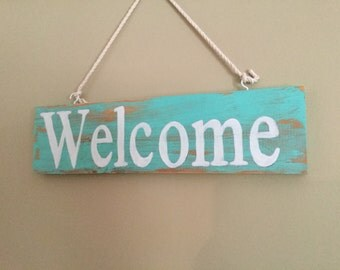 Wood Hanging Welcome Sign  Rustic Turquoise