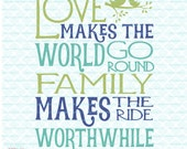 Love and Family Quote svg Love Makes the World Go Round svg Family Makes the Ride Worthwhile svg dxf eps jpg files for Cricut Silhouette JB