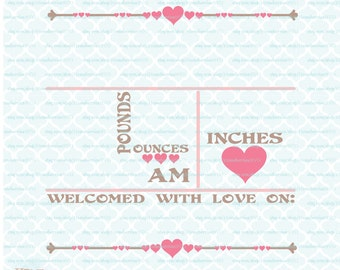 Hearts Birth Announcement Statistics Template svg Baby Stats svg dxf eps jpg files for Cricut Silhouette cut files