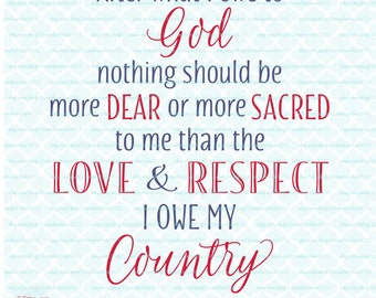Loyalty to Country Praise God svg Patriotic svg Patriotic Quote Military Quote svg USA svg America svg dxf eps jpg files