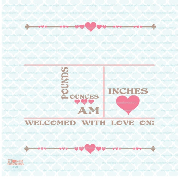 Hearts Birth Announcement Statistics Template svg Baby ...