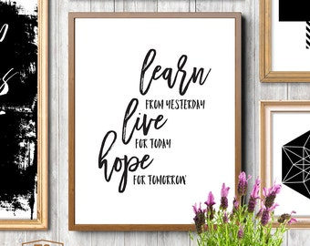 Motivational Poster Inspirational Poster Motivational Wall Decor Inspirational Sign Learn From Yesterday Live For Today Hope For Tomorrow