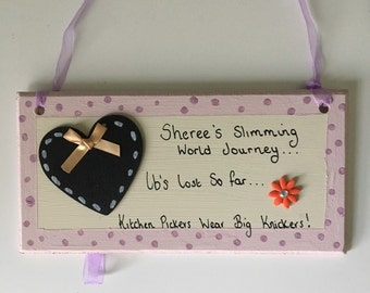 Weight loss plaque, slimming world, decorative plaques, countdown, personalised plaques