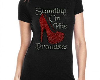 "Christian, Bling Rhinestone ""Standing on His Promises"" T-Shirt"