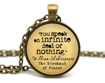 The Merchant of Venice Necklace, 'You speak an infinite deal of nothing', William Shakespeare Jewelry, Book Quote Necklace