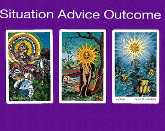Situation, Advice, Outcome Spread-Tarot Reading