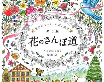 Coloring Book - A Walk to  Beautiful World of Flower and Landscapes
