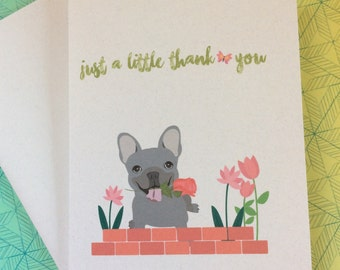 Just a little thank you greeting card French bulldog unique and handmade