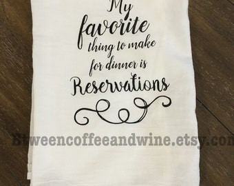 Funny Kitchen Towel, Dinner Reservations