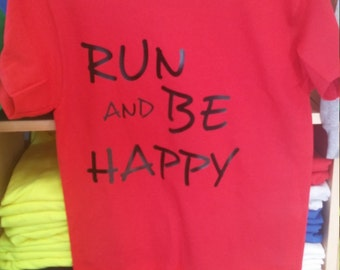 Run and be happy