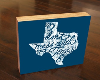 Texas State Art Don't Mess With Texas Wood Block Art