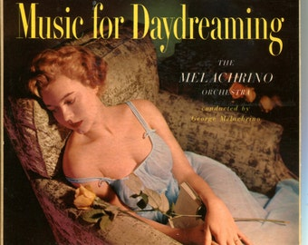 Music for Daydreaming - 45 RPM Records - The Melachrino Orchestra