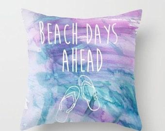 Beach Days Ahead Pillow