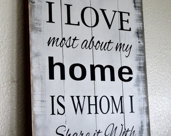 What I Love Most Sign on Wood Pallet Rustic Home Decor Wall Art