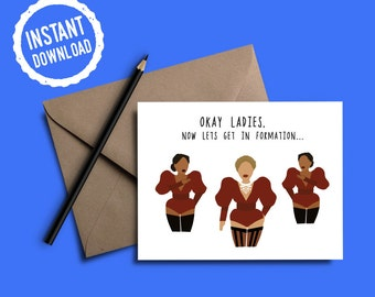 Beyonce Formation | Okay Ladies Now Lets Get In Formation | Bridal Card | Bridesmaid Card | Instant Digital Download
