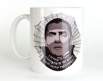 Bela Lugosi - Dracula - Coffee Mug - Listen to Them, Children of the Night, What Music They Make
