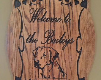Welcome to PERSONALIZED Sign with Labrador Retriever