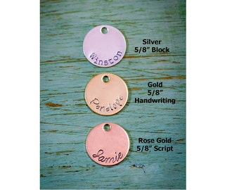 SALE • 5/8 inch Disc Add-On • Handstamped Necklace Sterling Silver Disc • 14K Gold Disc Personalized Tag • Rose Gold Disc Stamped Jewelry