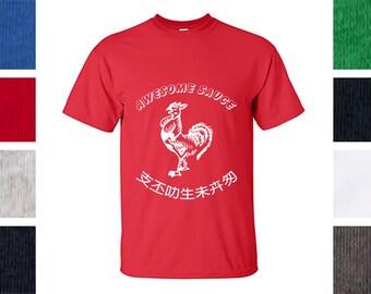Awesome Sauce Shirt - Hot Sauce, Sriracha, Rooster Sauce