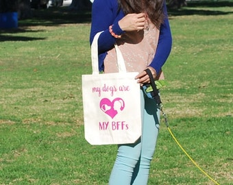 My Dog is My BFF Tote Bag / Dog Tote Bag / Medium Canvas Tote Bag for Dog Lovers / Gift for Dog Lovers