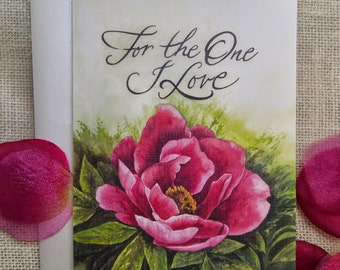 Valentine's Day Original Card, For the One You Love - Watercolor print limited edition.