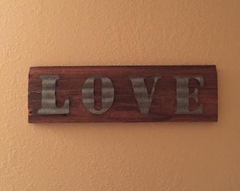 LOVE Sign/ Barn Wood Siding/Galvinized Steel/