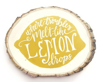 Hand painted tree slice - lemon drops