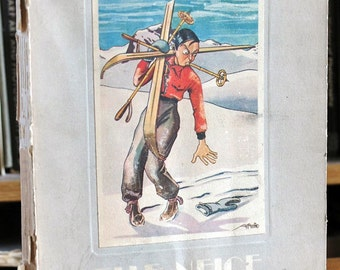Belle Neige Belle Glace - Humorous ski and winter sports illustrations - Vintage book - ice hockey curling skiing - 1931