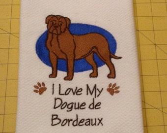 I Love My Dogue de Bordeaux Martha Stewart Collectible Embroidered Kitchen Hand Towel 100% cotton, 20 x 30