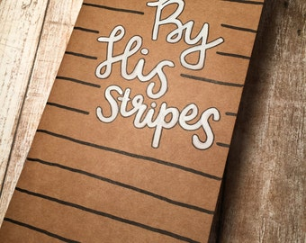 By His Stripes Brown Blank Journal