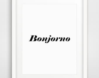 Bonjorno art, Good Morning Print, Good Morning, Italy Print, Italy Art, Italy Poster, Office Art, Office Poster, Office Print, Office Quotes