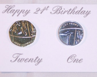 21st Birthday Gift  24k Gold 20p & Silver 1p card, envelope for Him or Her.