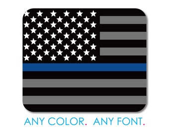 """Custom Mouse Pad - Personalized Monogram  - 1/4"""" Thick - Full Color Mousepad - Any Design - Thin Blue Line US Flag Law Enforcement"""