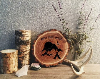 Into The Wild Mountain Laser Engraved Wood slab Wall Hanging