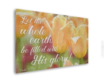 Bible verse on canvas, Christian wall art, Christian canvas art, Bible verse art, Scripture wall art, Scripture on canvas, Psalm 72:19