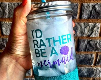 Glitter Mason Jar, I'd rather be a mermaid, Mermaid Cup, mermaid, marmaid jar, glitter mermaid jar